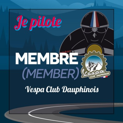 I'm a driver - MEMBER VESPA CLUB DAUPHINOIS