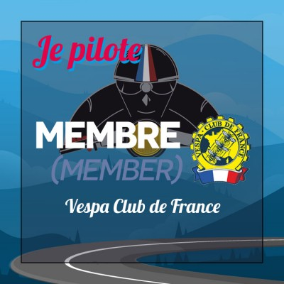 I'm a driver - Member VESPA CLUB DE FRANCE