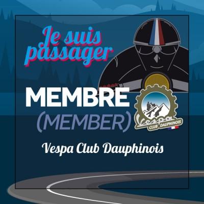 PASSAGER MEMBRE + Vespa Club Dauphinois